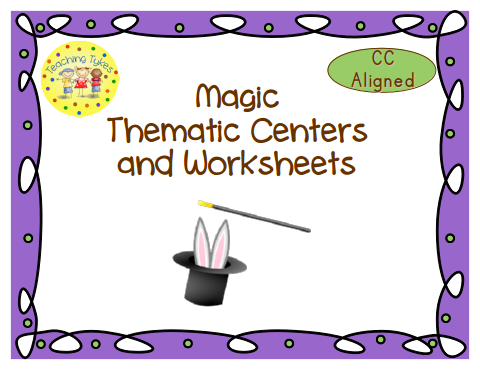 http://www.teacherspayteachers.com/Product/Magic-Thematic-Centers-and-Worksheets-Common-Core-Aligned-765483