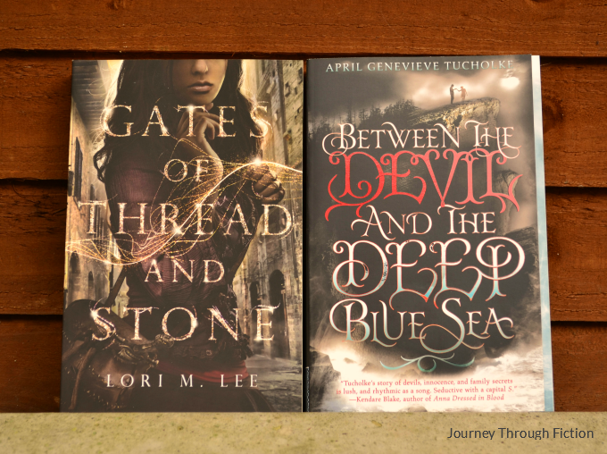 Gates of Thread and Stone by Lori M. Lee Between the Devil and the Deep Blue Sea by April Genevieve Tucholke Journey Through Fiction weekly wrap up