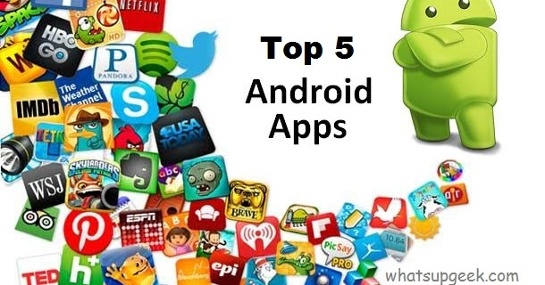 Top 5 Android apps of 2014