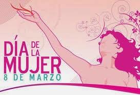 Dia de la Mujer. 8 de Marzo.