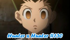 Hunter X Hunter Episode 130 Subtitle Indonesia
