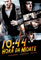 Baixar Filme 10:44: Hora da Morte (Dublado) Online Gratis