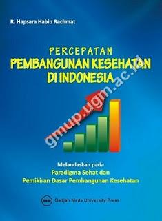 Percepatan Pembangunan Kesehatan Di Indonesia