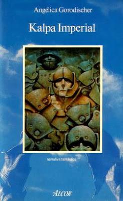 Sólo el Acero, de Richard Morgan (Tierra de Héroes, 1) - Página 2 AngelicaGorodischer_KalpaImperial_A250