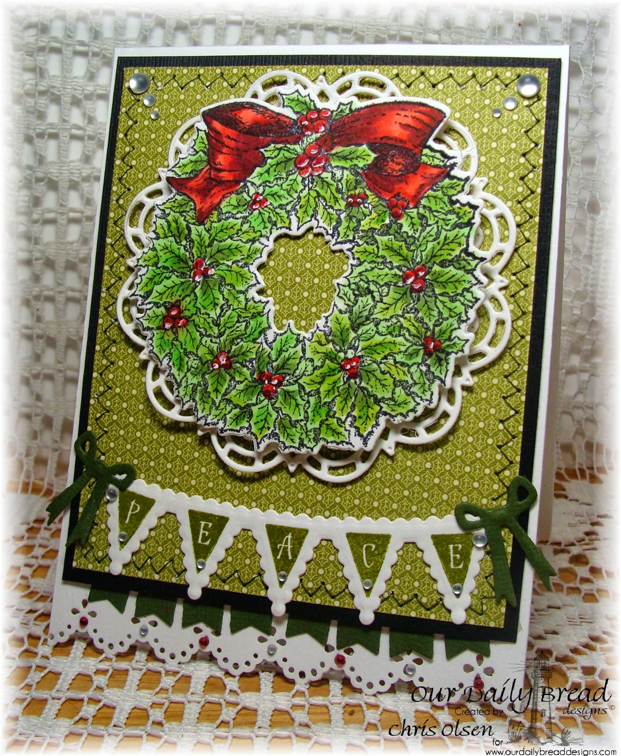 Our Daily Bread Designs, Holly Wreath, Christmas Pennant Row, Holly Wreath Die, Pennant Swag die, Pennant Row die, designer-Chris Olsen