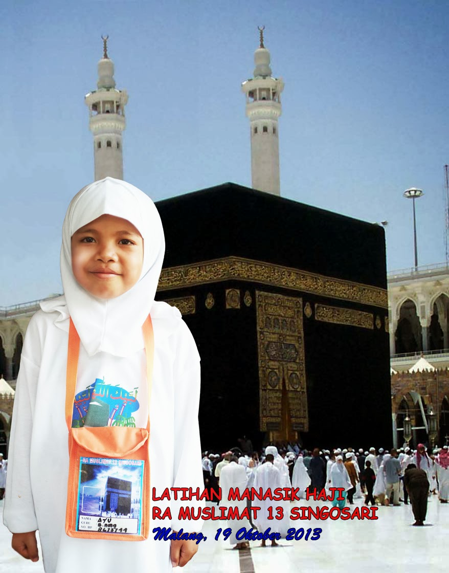 Gambar Orang Manasik Haji Background Foto 25x3m Ra Muslimat 2013 Diary Aldy Forester