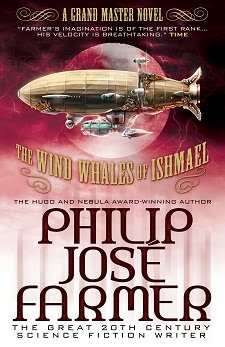NOW AVAILABLE! <br><i>The Wind Whales of Ishmael</i> by Philip José Farmer