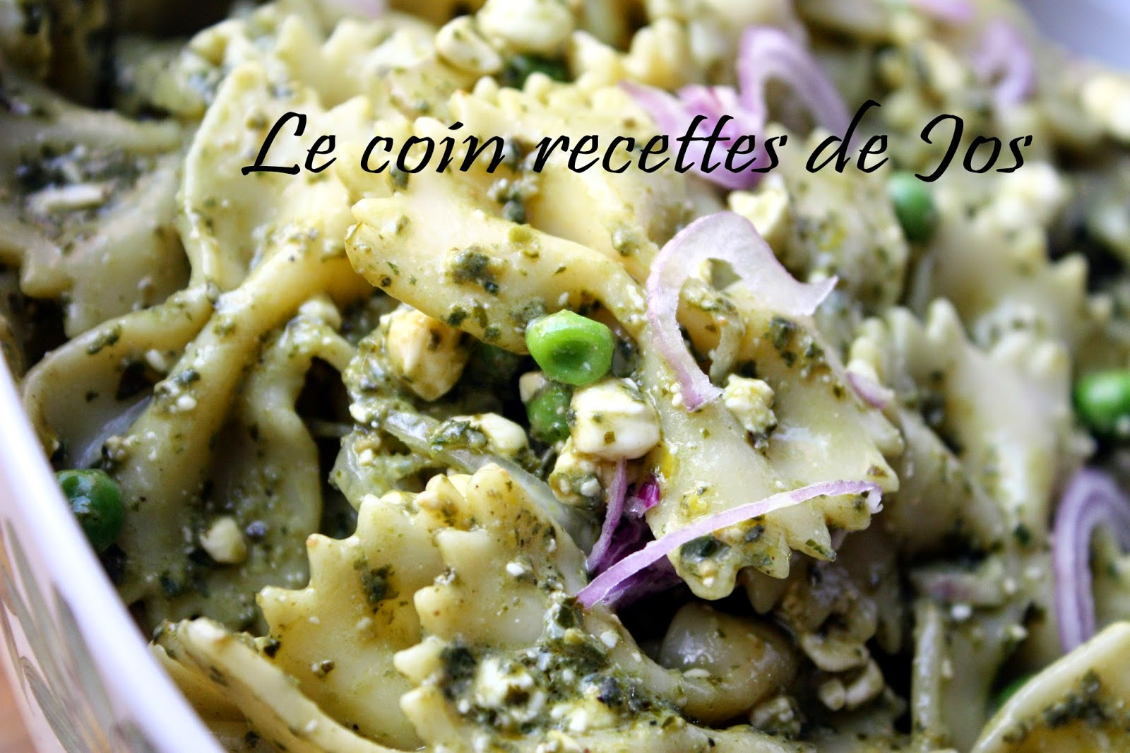 Le coin recettes de Jos: SALADE DE PÂTES AU PESTO ET RICOTTA - Salade Pates Pesto