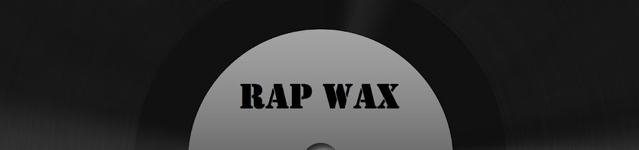 Rap Wax: The Rap/Hip-Hop Vinyl Blog