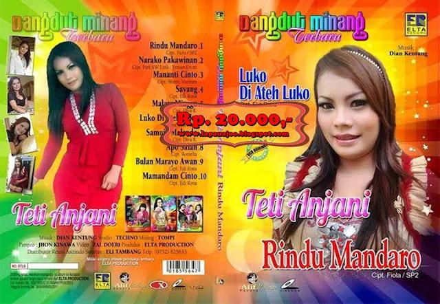 Teti Anjani - Rindu Mandaro (Dangdut Minang)