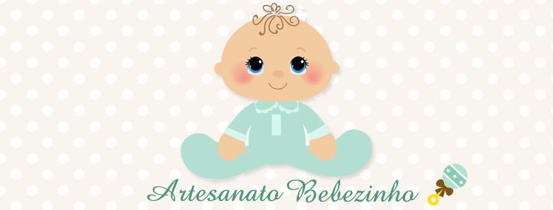 Artesanato Bebezinho