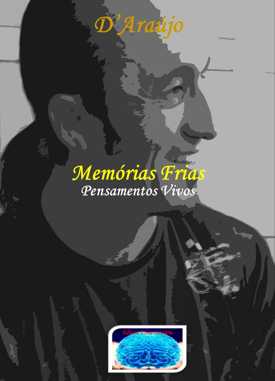 """lançamento da editora: Usina Literária: """"Memorias Frias pensamentos vivos"""""""