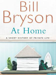 Bill Bryson, At Home - A Short History of Private Life