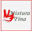 MISTURA FINA