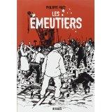 """Philippe Huet, """"Les émeutiers"""""""