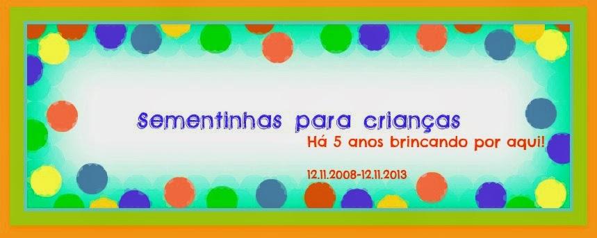 ♥ Sementinhas para Crianças...♥