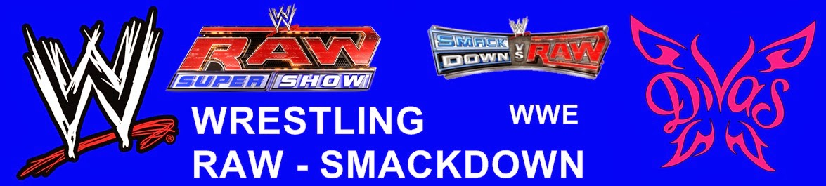 WWE: WRESTLING, RAW, SMACKDOWN, THE DIVAS