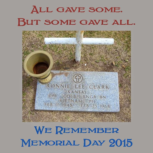 All gave some, but some gave all. We remember. Memorial Day 2015
