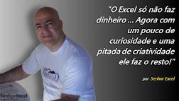 O Senhor Excel....