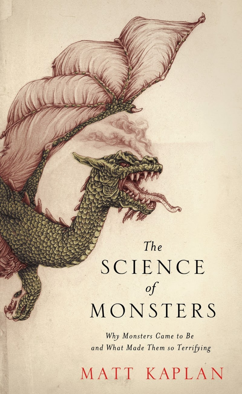 Book Extract The Science Of Monsters By Matt Kaplan