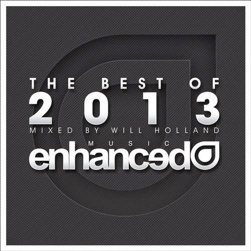 Enhanced – Best Of 2013 – Mixed By Will Holland – 2014
