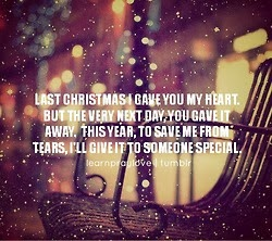 Last Christmas I gave you my heart. but the very next day, you gave it away. This year, to save ...