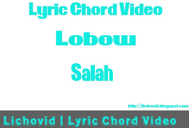 Download Lirik Dan Chord Lobow – Salah