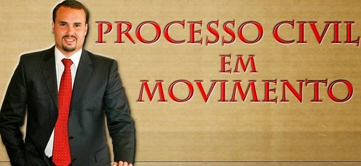 Processo Civil em Movimento