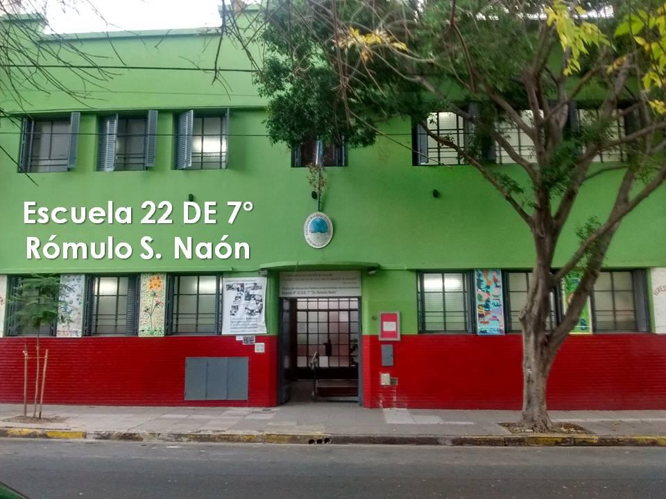 """Escuela 22 D.E. 7 """"Rómulo S. Naón"""""""