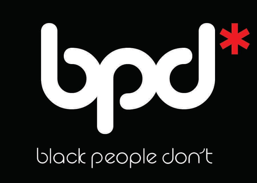 Black People Don't...