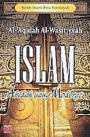AJIBAYUSTORE Judul Buku : Islam Akidah yang Moderat Pengarang : Syekh Islam Ibnu Taimiyyah Penerbit : Arfino Raya