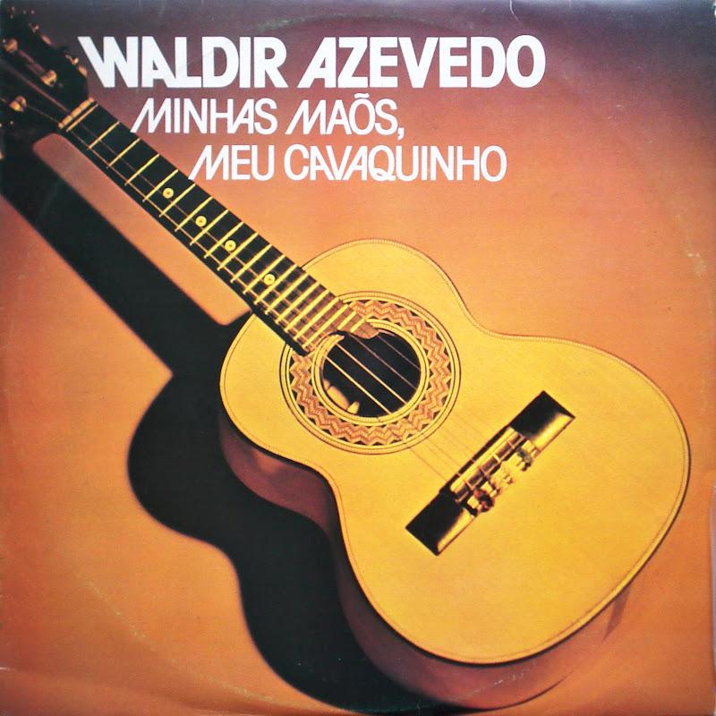 Waldir Azevedo - Pedacinhos Do Céu