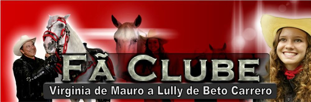 Fã Clube Virginia de Mauro a Lully