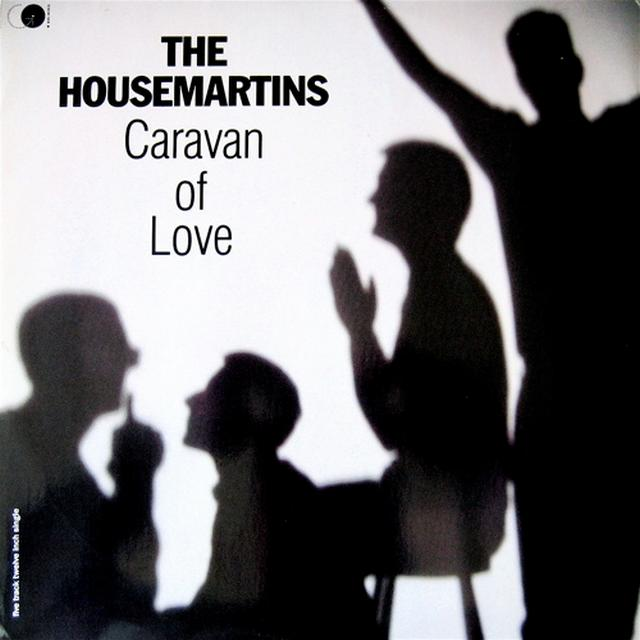 Caravan of love. The Housemartins