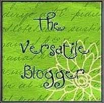 The Versatile Blogger Award ( Received this 4 times)