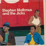 Stephen Malkmus and the Jicks - Mirror Traffic (2011)