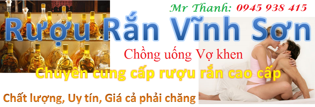 Rượu Rắn Vĩnh Sơn, Ruou Ran cao cấp tại Hà Nội và trên toàn quốc
