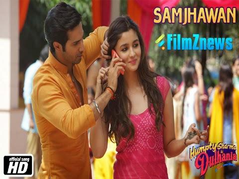 Samjhawan - Humpty Sharma Ki Dulhania (2014) HD Music Video Watch Online
