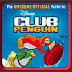 """Respuestas del libro """"The awesome official guide to Club Penguin"""""""