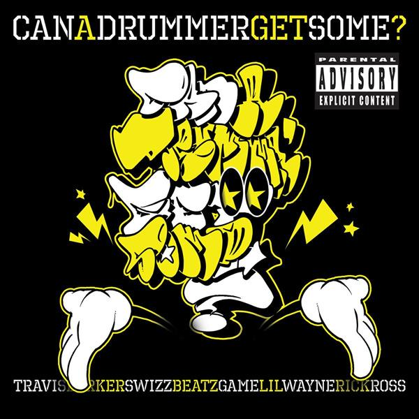 Capa do single Can A Drummer Get Some