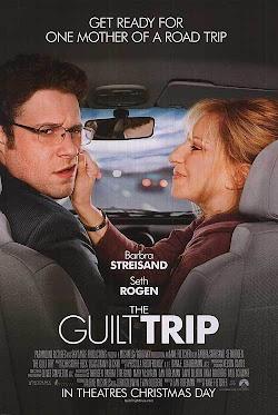 Chuyến Phiêu Lưu Ý Nghĩa - The Guilt Trip (2012) Poster