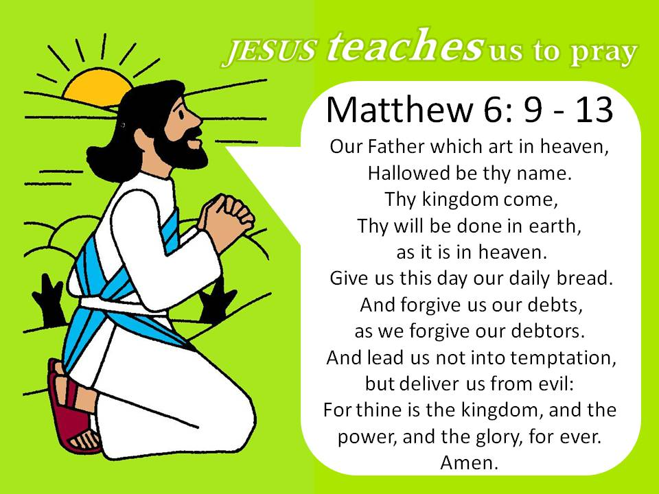 prayer to you finally have you ever messed up the lord s prayer in ...