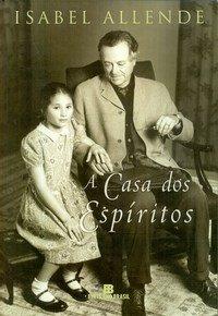 Livro e filme: A Casa dos Espíritos, de Isabel Allende