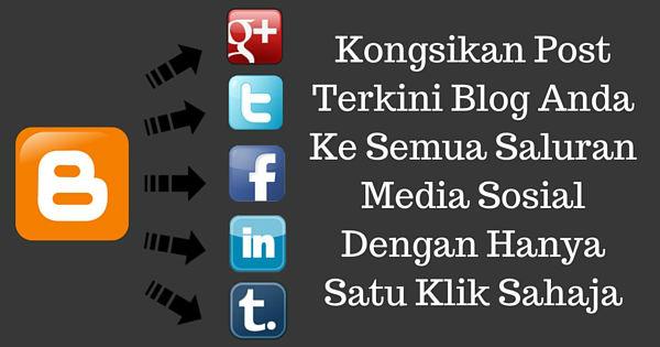 Kongsi post baru kesemua akaun media sosial dengan mudah.