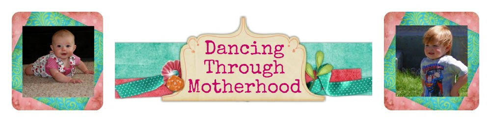 Dancing Through Motherhood