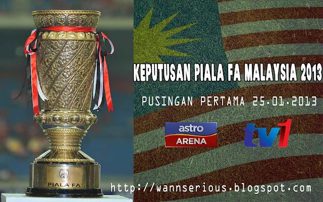 Keputusan Piala FA Malaysia 25 Januari 2013