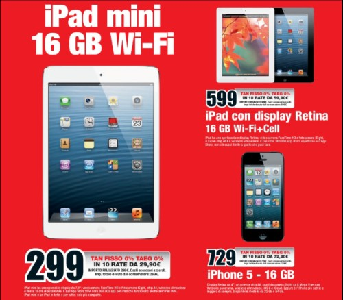 Mediaworld vende per tutto agosto l'iPad Mini, l'iPad 4 e l'iPhone 5 con finanziamento a tasso zero senza interessi e costi aggiuntivi