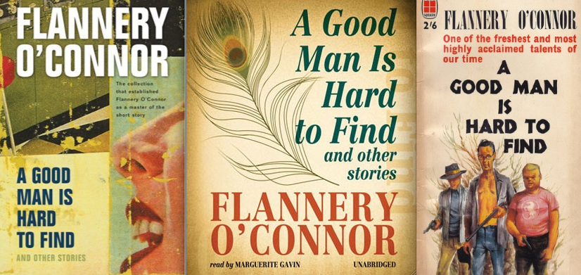 good man hard find flannery o conner and nathaniel hawthor