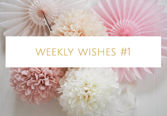weekly-wishes-#1