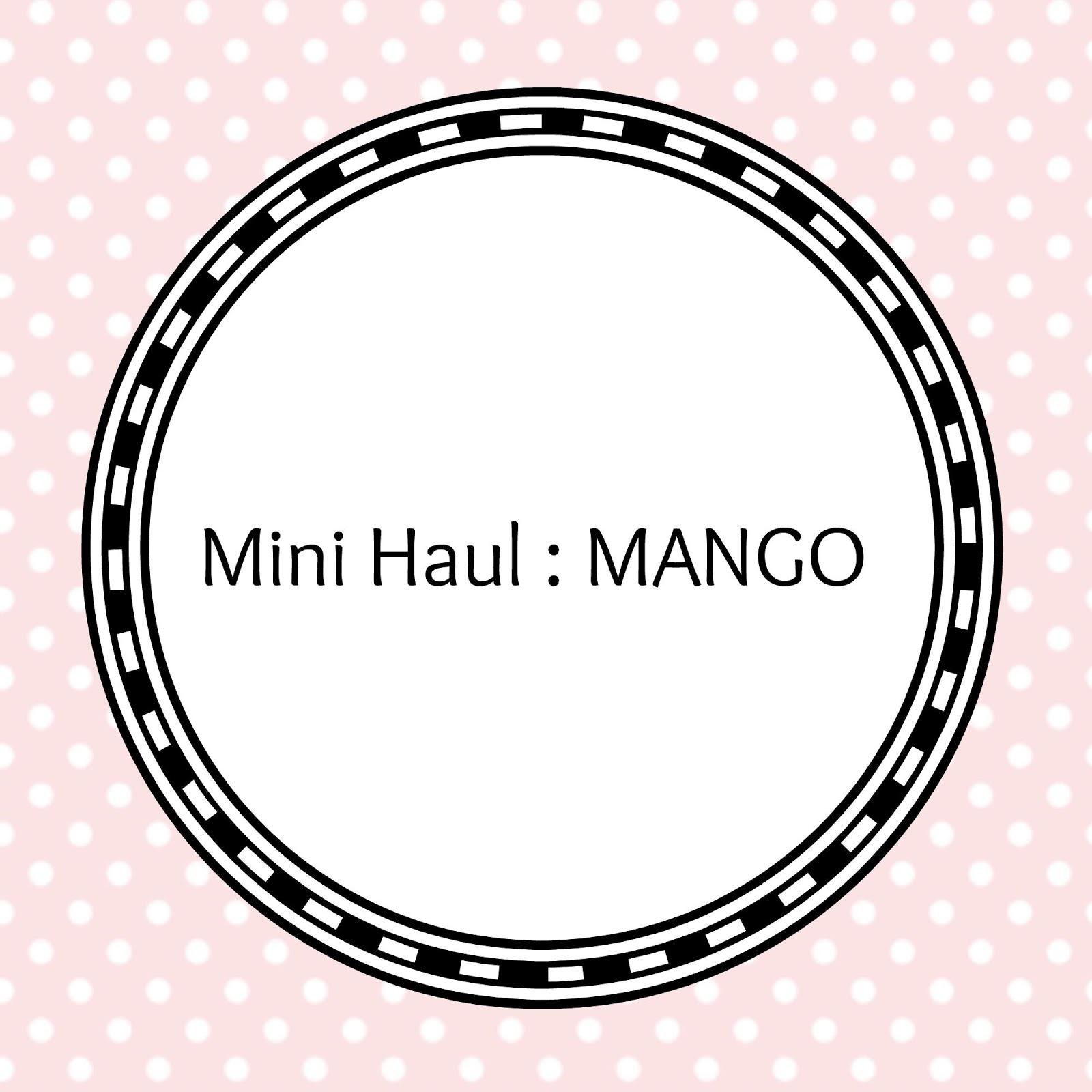 Haul MANGO